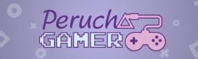 Texto Promocional – PeruchaGamer